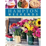 Hampton Weekends: Easy Menus for Casual Entertaining All Year Round