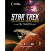 Star Trek: The Official Guide to Our Universe: The True Science Behind the Starship Voyages, Hardcover
