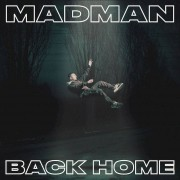 Universal Music Madman - Back Home (Deluxe Edition) - CD