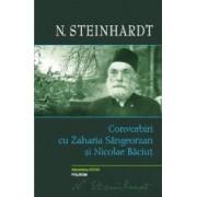 Convorbiri cu Zaharia Sangeorzan si Nicolae Baciut - N. Steinhardt