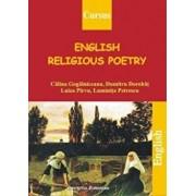 English Religious Poetry/Dorobat Dumitru, Gogalniceanu Calina, Petrescu Luminita, Parvu Luiza
