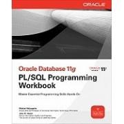 Oracle Database 11g PL/SQL Programming Workbook
