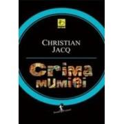 Crima Mumiei - Christian Jacq