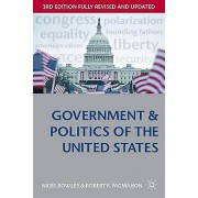 Government and Politics of the United States by Nigel Bowles & Robe...