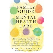 The Family Guide to Mental Health Care, Paperback