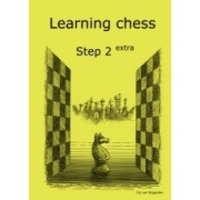 Learning chess Step 2 EXTRA Workbook Pasul 2 extra Caiet de exercitii