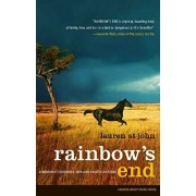 Rainbow's End: A Memoir of Childhood, War and an African Farm, Paperback/Lauren St John