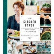 Kitchen Gypsy: Recipes and Stories from a Lifelong Romance with Food (Sunset), Hardcover