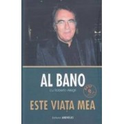 Este viata mea - Al Bano. Roberto Allegri