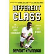 Different Class - Football, Fashion and Funk - The Story of Laurie Cunningham (Kavanagh Dermot)(Paperback / softback) (9781783527373)
