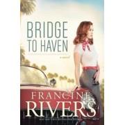 Bridge to Haven, Paperback