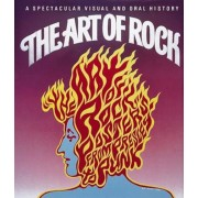 The Art of Rock: Posters from Presley to Punk, Hardcover