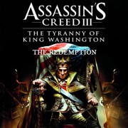 ASSASSIN'S CREED III: THE TYRANNY OF KING WASHINGTON - THE REDEMPTION - UPLAY - MULTILANGUAGE - WORLDWIDE - PC