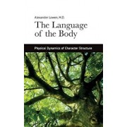 The Language of the Body, Paperback/Alexander Lowen