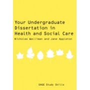 Your Undergraduate Dissertation in Health and Social Care (Walliman Nicholas)(Paperback) (9781847870704)