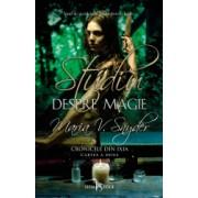Studiu despre magie vol.2 din Cronicile din Ixia
