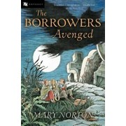 The Borrowers Avenged, Paperback/Mary Norton