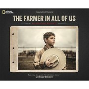 The Farmer in All of Us: An American Portrait, Hardcover