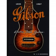 Hal Leonard - A.R. Duchossoir: Gibson Electric Steel Guitars
