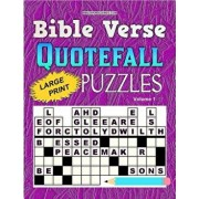 Bible Verse Quotefall Puzzles Vol.1: 60 New Large Print Bible Verse Drop Quote or Fallen Phrase Puzzles, Paperback/Gary W. Watson