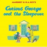 Curious George and the Sleepover, Hardcover