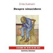 Despre sinucidere/Durkheim Emile