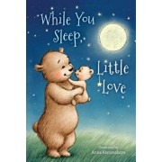 While You Sleep, Little Love (Padded)/Michelle Prater Burke