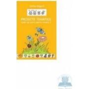 Proiecte tematice caiet nivelul I - Florica Magura