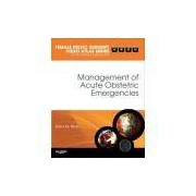 ACUTE MGMT OF OBSTETRICAL EMERGENCIES