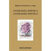 Antologia poetica. Antologie poetica/Miguel de Unamuno y Jugo