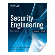 Security Engineering - A Guide to Building Dependable Distributed Systems (Anderson Ross J.)(Cartonat) (9780470068526)