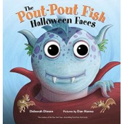 The Pout-Pout Fish Halloween Faces, Hardcover/Deborah Diesen