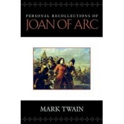 Personal Recollections of Joan of Arc, Paperback/Mark Twain