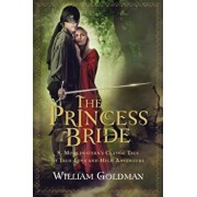 The Princess Bride: S. Morgenstern's Classic Tale of True Love and High Adventure; The 'Good Parts' Version, Paperback/William Goldman