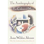 The Autobiography of an Ex-Coloured Man: With an Introduction by Henry Louis Gates, Jr., Paperback/James Weldon Johnson