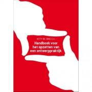 Handboek voor het opzetten van een ontwerppraktijk - Kitty de Jong