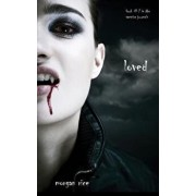 Loved (Book #2 in the Vampire Journals), Paperback/Morgan Rice