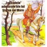 Legendele adevarate ale lui Stefan cel Mare - Simion T. Kirileanu