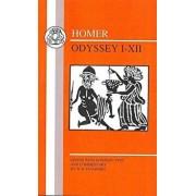 Homer: Odyssey I-XII, Paperback (2nd Ed.)/Homer