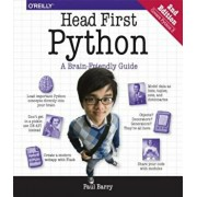 Head First Python: A Brain-Friendly Guide, Paperback/Paul Barry