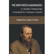 The Brothers Karamazov by Fyodor Dostoevsky (Translated by Constance Garnett): Adapted by Joseph Cowley, Paperback/Joseph Cowley