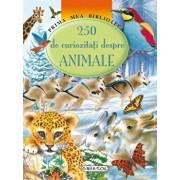 250 de curiozitati despre animale/***