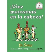 ˇdiez Manzanas En La Cabeza! (Ten Apples Up on Top! Spanish Edition), Hardcover/Dr Seuss