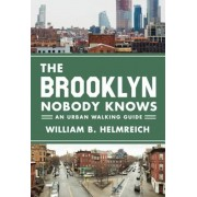 The Brooklyn Nobody Knows: An Urban Walking Guide, Paperback