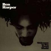 Ben Harper - Welcome Tothe Cruel Worl (0724383932023) (1 CD)