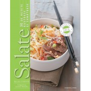 Salate. 30 de retete gustoase si sanatoase, Manuella Chantepie, Caroline Faccioli