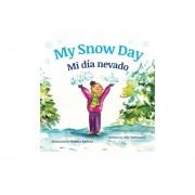 My Snow Day: Mi día nevado : Babl Children's Books in Sp...