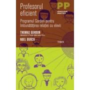 Profesorul eficient. Programul Gordon pentru imbunatatirea relatiei cu elevii