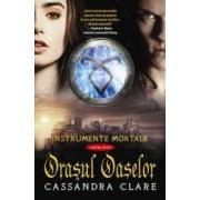 Instrumente mortale vol. 1 Orasul oaselor - Cassandra Clare