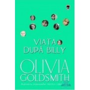 Viata dupa Billy - Cl - Olivia Goldsmith